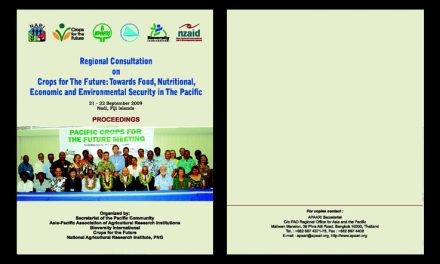 Regional Consultation on Crops for the Future: Towards Food, Nutritional, Economic and Environmental Security in the Pacific, 21-22 September 2009 – Proceedings