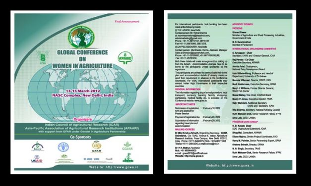 Global Conference on Women in Agriculture, 13-15 March, 2012, New Delhi, India, Jointly by: ICAR, APAARI, GFAR, TAAS, RAGA and IDRC