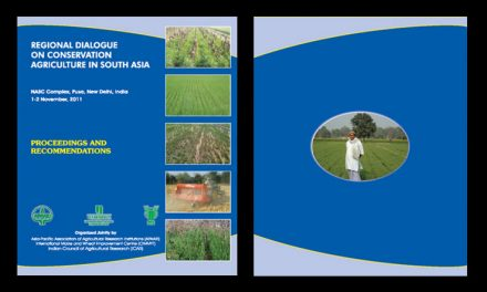 Regional Dialogue on Conservation Agriculture in South Asia, 1-2 November 2011 – Proceedings