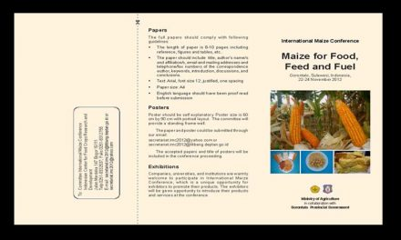 """International Maize Conference:""""Maize for Food, Feed and Fuel"""" by Indonesian Agency for Agriculture Researd and Development (IAARD), Ministry of Agriculture and Gorontalo Provincial Government in Gorontalo, Sulawesi, Indonesia, 22-24 November  2012"""