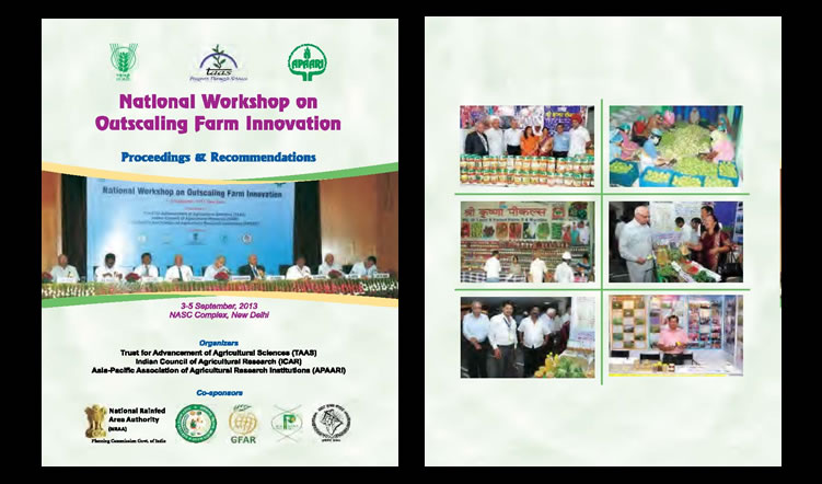 National Workshop on Outscaling Farm Innovations, 3-5 September 2013, New Delhi, India