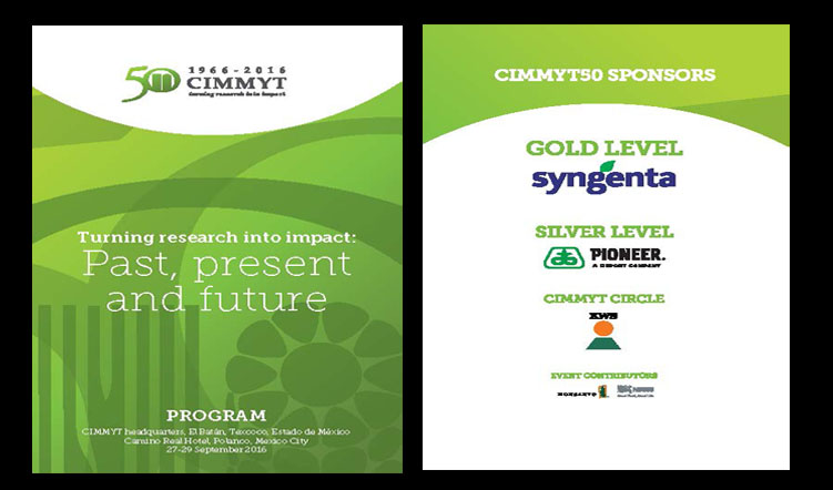 Turning research into impact: Present, past and future September 27 to 29, 2016 – CIMMYT 50th Anniversary Conference