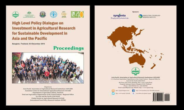 High Level Policy Dialogue on Investment in Agricultural Research for Sustainable Development in Asia and the Pacific – Proceedings
