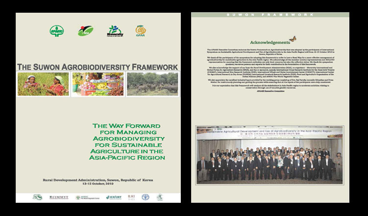 The Suwon Agrobiodiversity Framework: The Way Forward for Managing Agrobiodiversity for Sustainable Agriculture in the Asia-Pacific Region