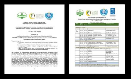 Workshop on Climate Smart Agriculture in Asia: Research and Development Priorities, 11-12 April 2012, Bangkok, Thailand