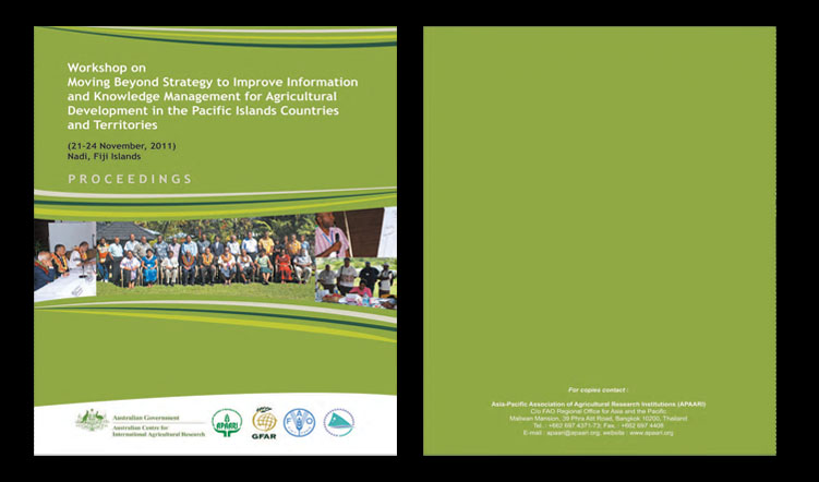Workshop on Moving Beyond Strategy to Improve Information and Knowledge Management for Agricultural Development in the Pacific Islands Countries and Territories, 21-24 November 2011 – Proceedings