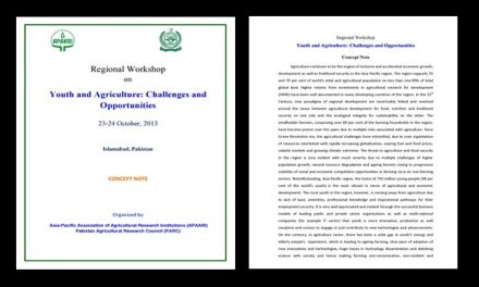 Regional Workshop  on  Youth and Agriculture: Challenges and Opportunities on 23-24 October, 2013 at Islamabad, Pakistan