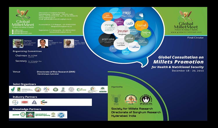 Global Consultation on Millets Promotion for Health & Nutritional Security on 18 – 20 December 2013 at Hyderabad, India