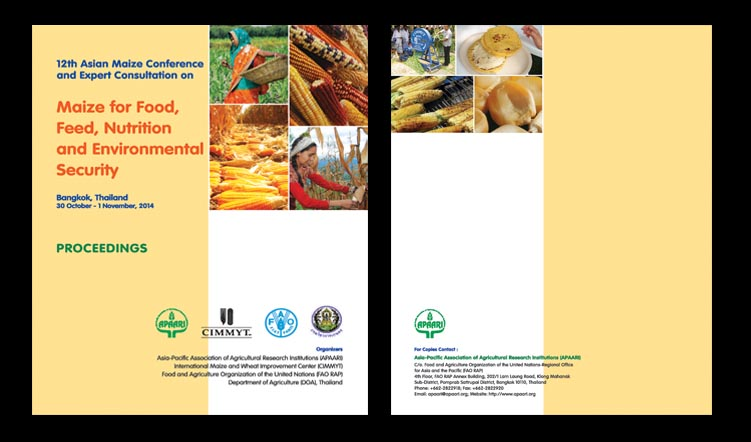 12th Asian Conference and Expert Consultation on Maize for Food, Feed, Nutrition and Environment Security, and  APAARI General Assembly Meeting on 30 October –  1 November, 2014 at the  Hotel Rama Gardens, Bangkok, Thailand