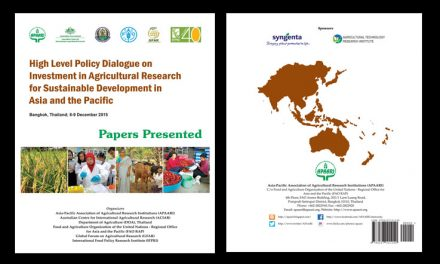 High Level Policy Dialogue on Investment in Agricultural Research for Sustainable Development in Asia and the Pacific – Papers Presented