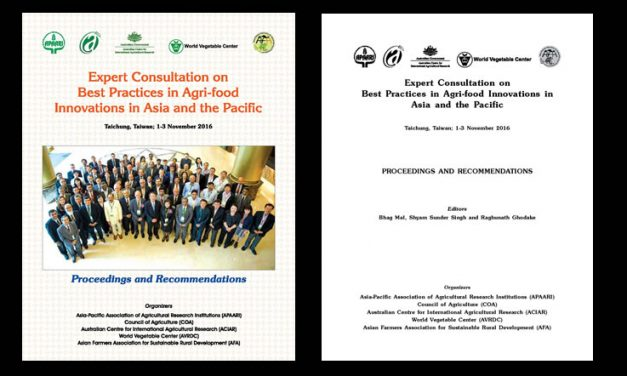 Expert Consultation on Best Practices in Agri-food Innovations in Asia and the Pacific, Taichung, Taiwan; 1-3 November 2016 – Proceedings