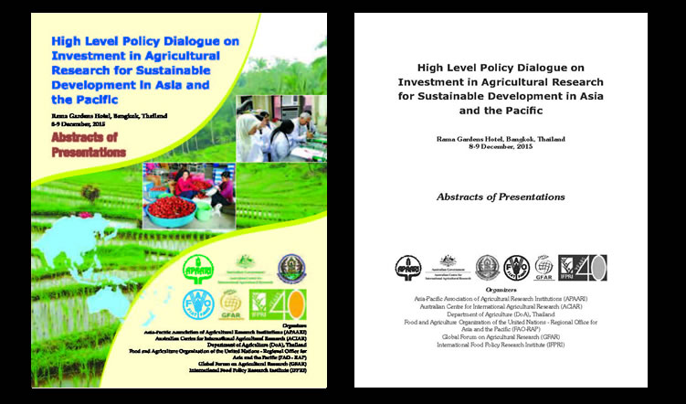 High Level Policy Dialogue on Investment in Agricultural Research for Sustainable Development in Asia and the Pacific, 8-9 December 2015 – Abstracts of Presentations