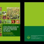 Regional Expert Consultation on Underutilized Crops for Food and Nutritional Security in Asia and the Pacific – Proceedings and Recommendations