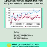 Agricultural Policy and Program Framework-Priority Areas for Research & Development in South Asia