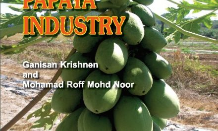 Success Story on Induced Systemic Resistance – A New Hope for Malaysian Papaya Industry